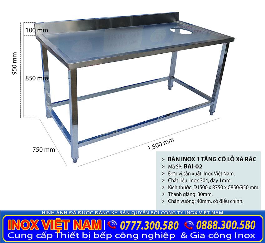 Kích thước bàn inox 1 tầng có lỗ xả rác, bàn inox công nghiệp.