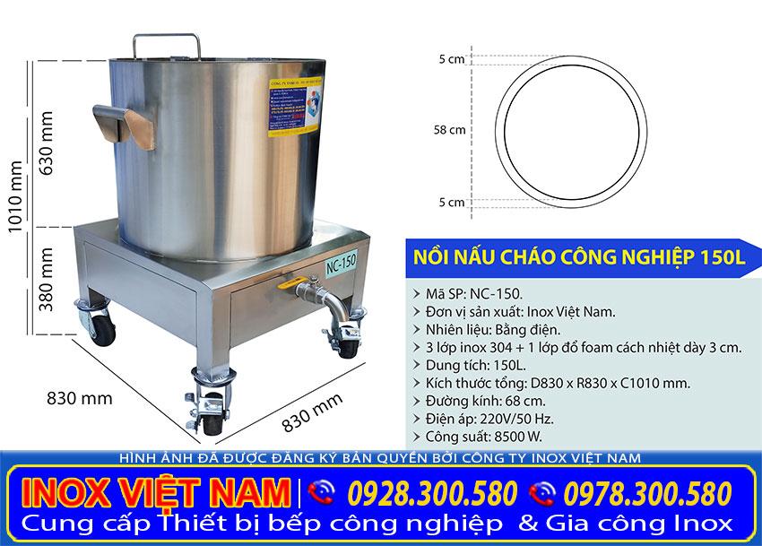 Kích thước nồi nấu cháo bằng điện 150L, nồi hầm cháo công nghiệp, nồi điện nấu cháo bán NC-150.