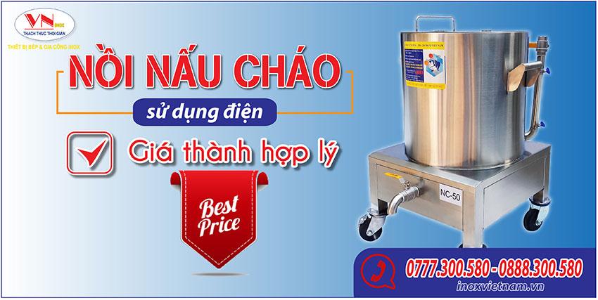 Thiết bị bếp inox công nghiệp - Địa chỉ mua nồi nấu cháo công nghiệp bằng điện giá tốt nhất tại TPHCM.
