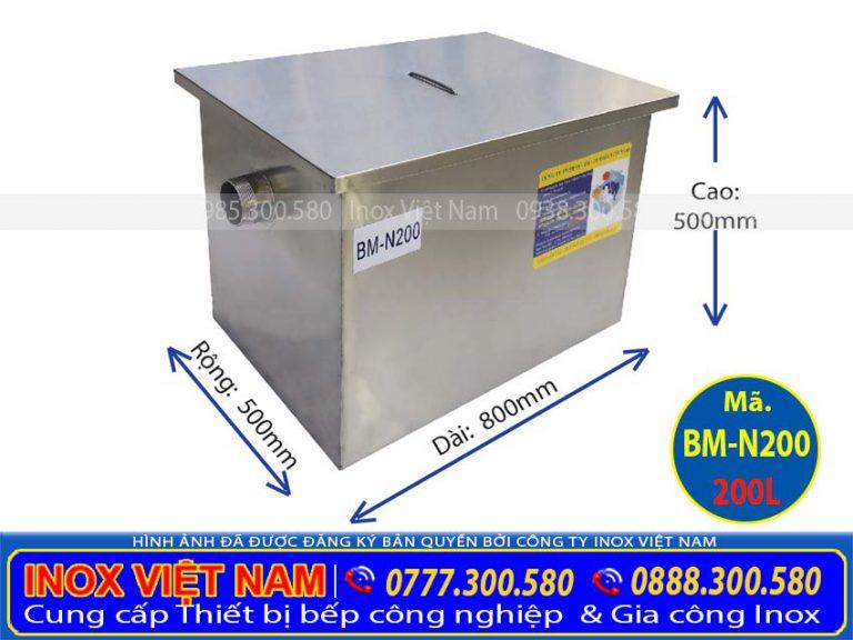 Thông số kỹ thuật của bẫy mỡ công nghiệp 200 lít BM-N200, bể tách mỡ inox. Của Thiết bị bếp inox công nghiệp.