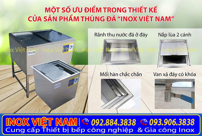 """Một số ưu điểm nổi bật trong thiết kế của sản phẩm thùng đá """" Inox Việt Nam"""""""