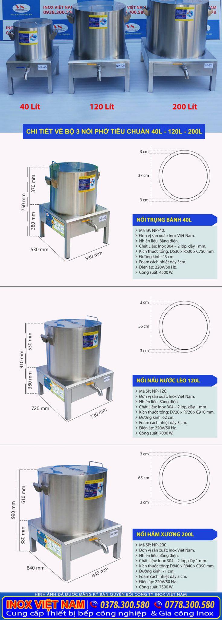 Kích thước thông số kỹ thuật bộ nồi inox nấu phở bằng điện 40L – 120L – 200L.
