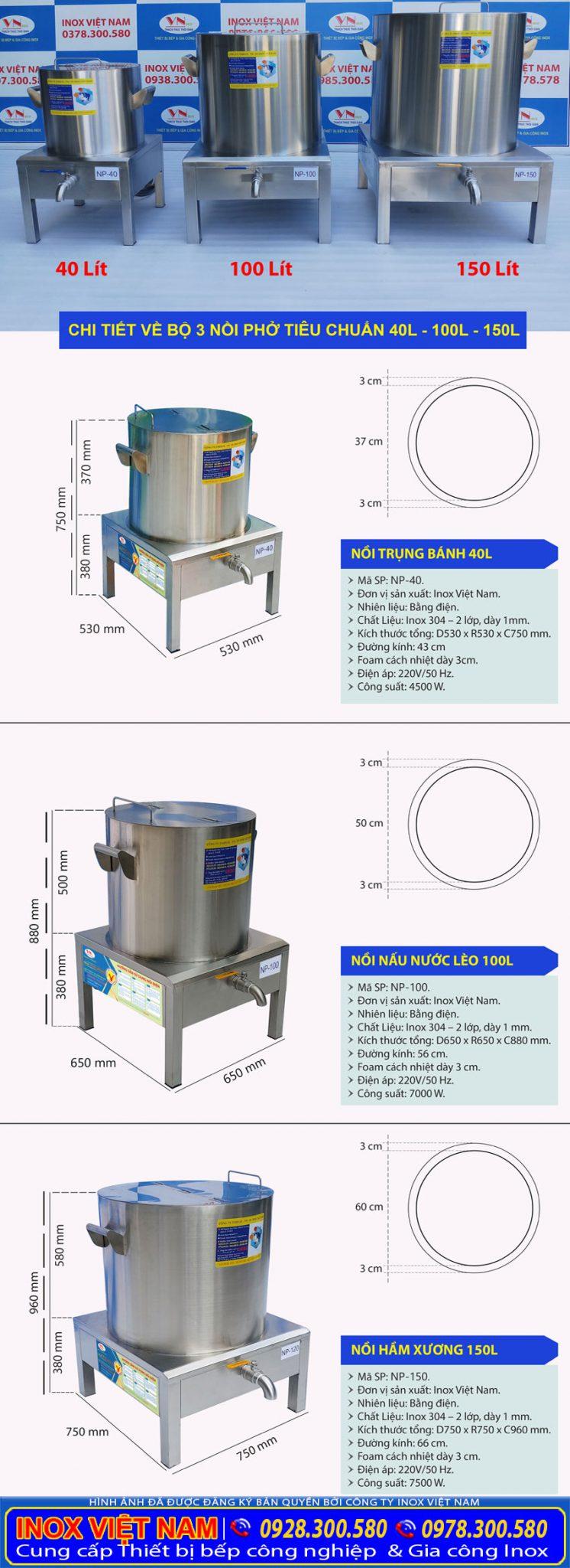 Kích thước bộ nồi nấu phở bằng điện 40L – 100L – 150L.