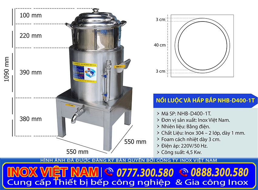 Kích thước nồi hấp bắp bằng điện, nồi luộc bắp bằng điện, nồi nấu bắp công nghiệp 1 tầng NHB-D400-1T.