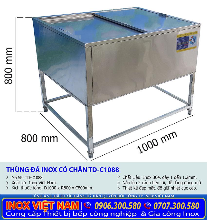 Kích thước thùng đá inox có chân, thùng đá inox giữ nhiệt TD-C1088.