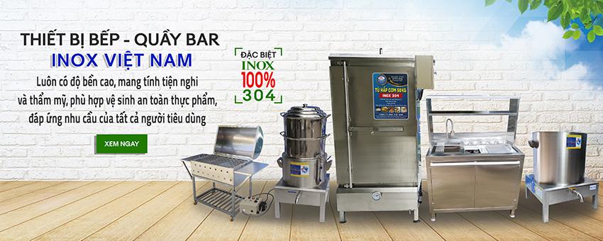 Inox Việt Nam Địa chỉ mua các thiết bị bếp inox công nghiệp, bếp nhà hàng khách sạn giá tốt nhất tại TPHCM.