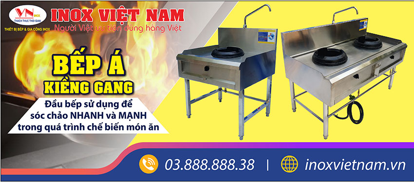Thiết bị bếp inox công nghiệp - Địa chỉ mua bếp á công nghiệp, bếp khè gas công nghiệp giá tốt nhất tại TPHCM.