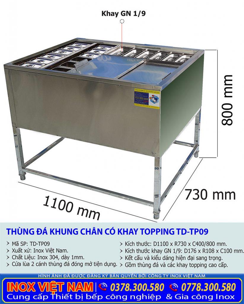 Kích thước thùng đá khung chân inox có khay topping TD-TP09.