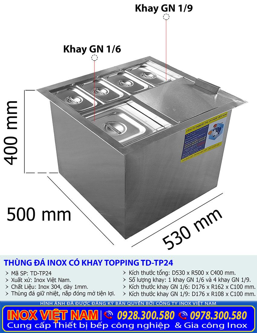 Kích thước thùng đá inox âm bàn có khay topping TD-TP24.