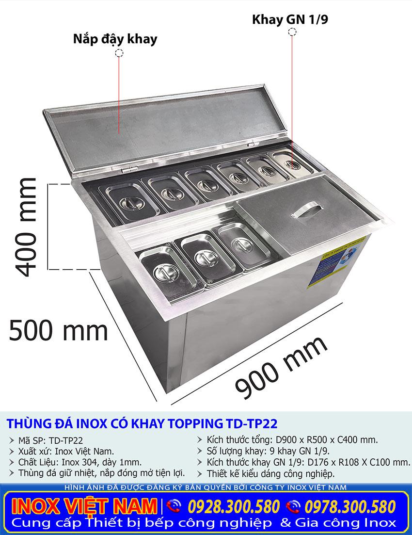 Kích thước thùng đá inox có khay topping âm bàn TD-TP22.