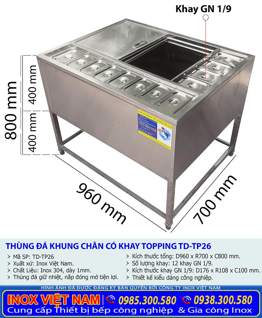 Kích thước thùng đựng đá inox topping có khung chân TD-TP26.